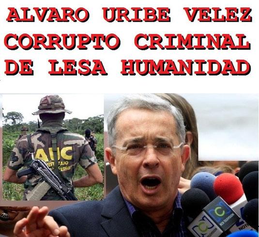 CENIC: Álvaro Uribe Vélez en lista de corruptos y criminales de lesa humanidad